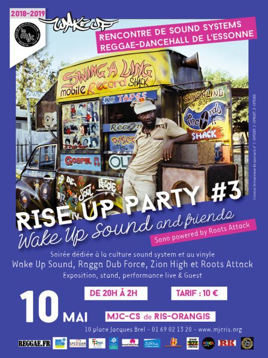 Rise Up Party à Ris-Orangis avec Wake Up Sound & Friends