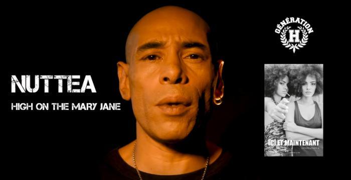 Nuttea 'High On The Mary Jane' Génération H