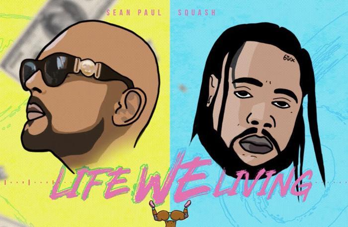 Sean Paul & Squash : 'Life We Living' le clip