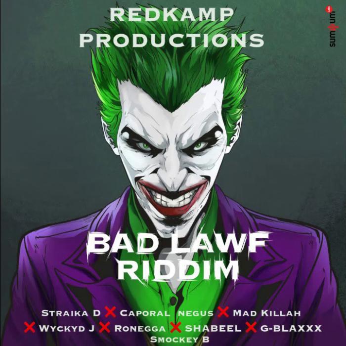 Bad Lawf Riddim