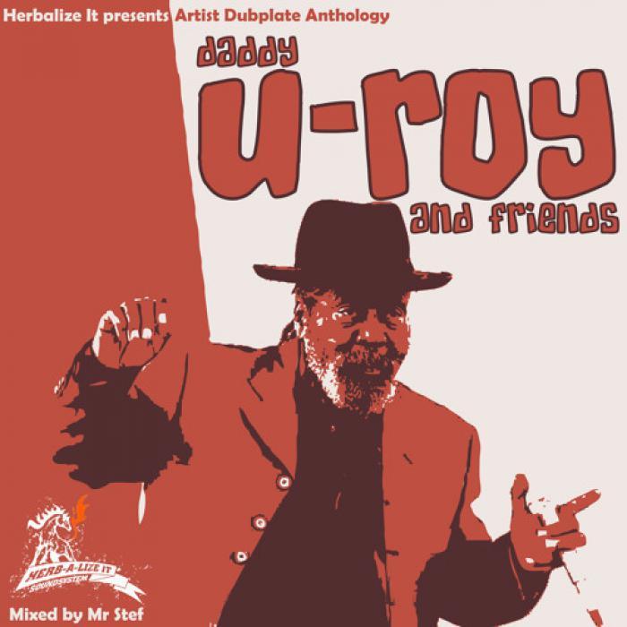 U-Roy : mixtape 100% dubplates avec Herbalize It