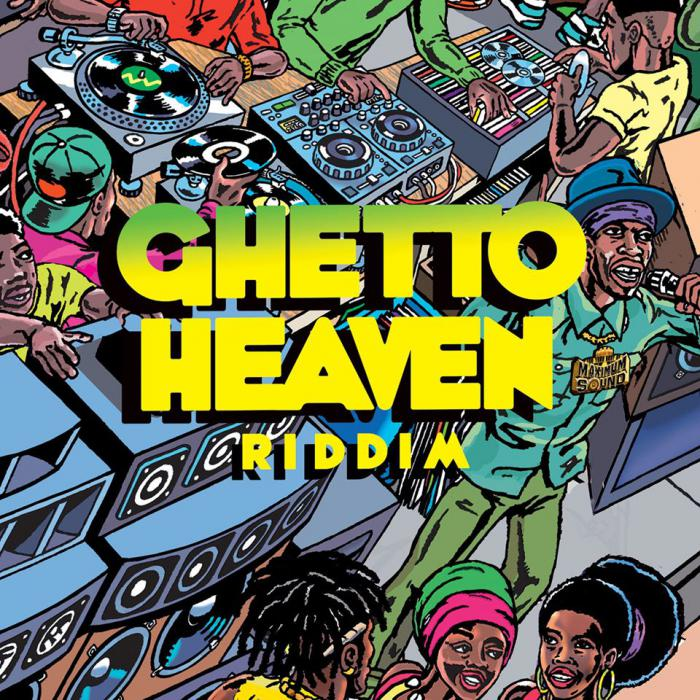 Ghetto Heaven Riddim chez Maximum Sound