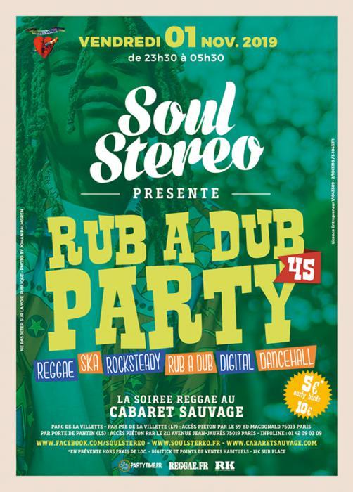 Rub A Dub Party #45 vendredi à Paris