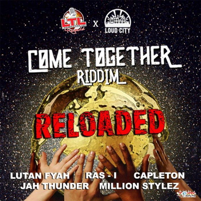Come Together Riddim Reloaded