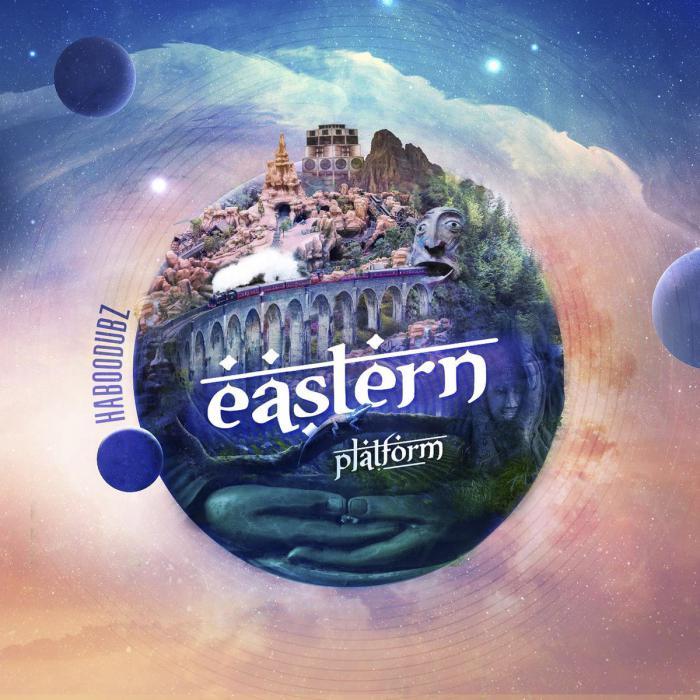 Haboodubz : 'Eastern Platform' l'album