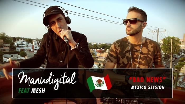 Mexico Sessions avec Manudigital et Mesh