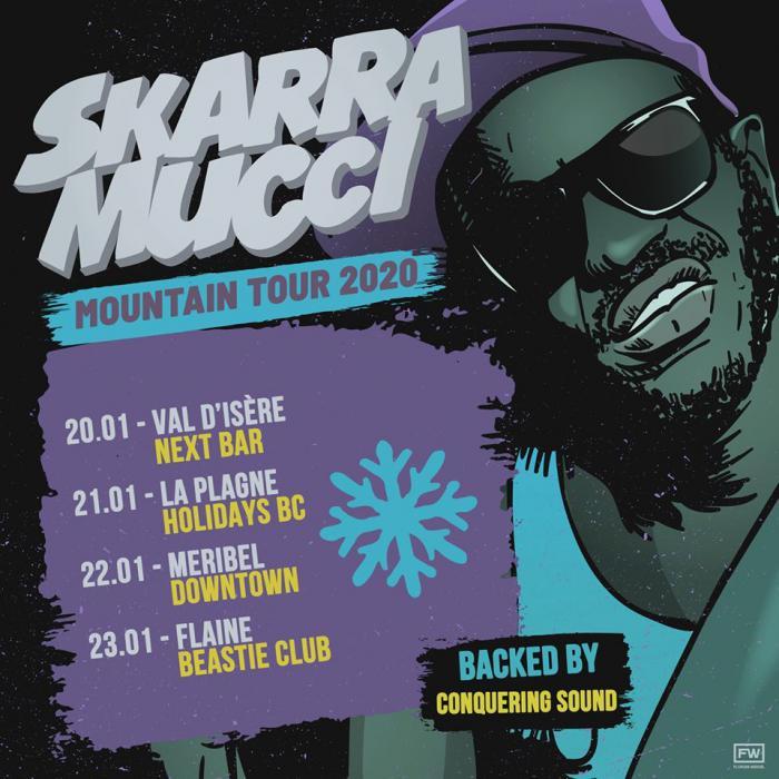 Skarra Mucci Mountain Tour avec Conquering Sound