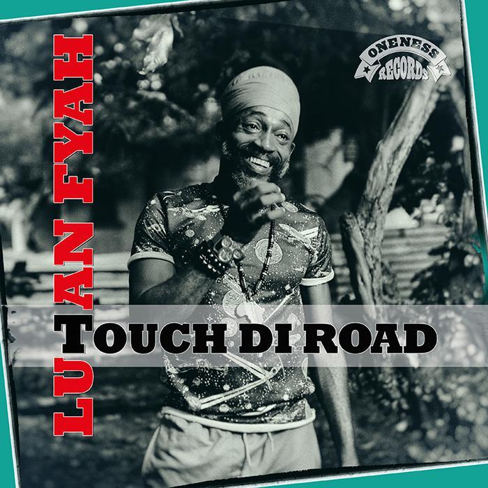 Lutan Fyah - Touch Di Road - un EP très personnel