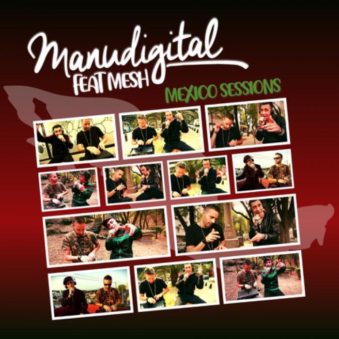 Manudigital ft Mesh : Mexico Session en EP