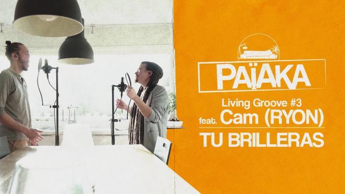 Païaka : Living Groove #3 avec Cam