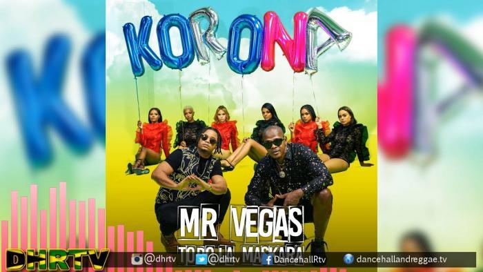 Mr Vegas : Oh Korona !