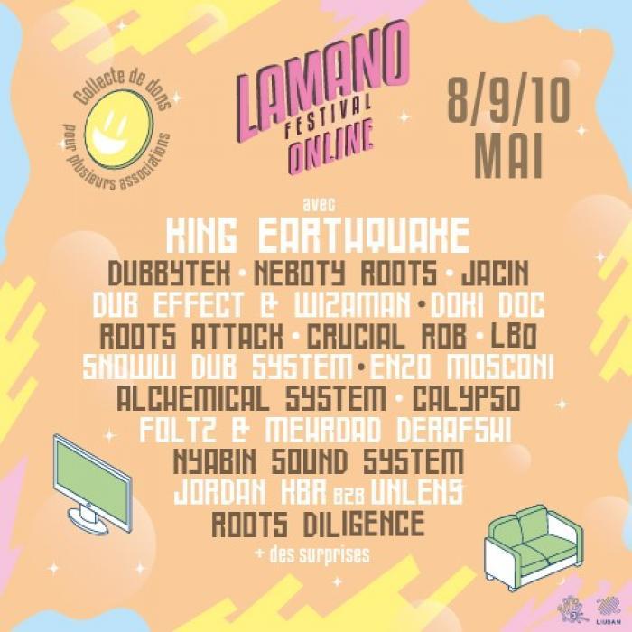 Lamano Festival avec King Earthquake ce weekend