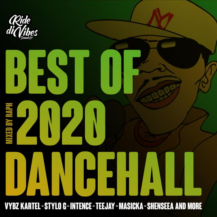 Best Of Dancehall par Ride Di Vibes