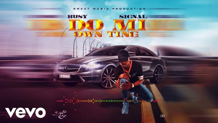 Busy Signal - Do Mi Own Ting