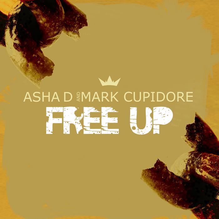 Asha D et Mark Cupidore s'associe sur Free Up