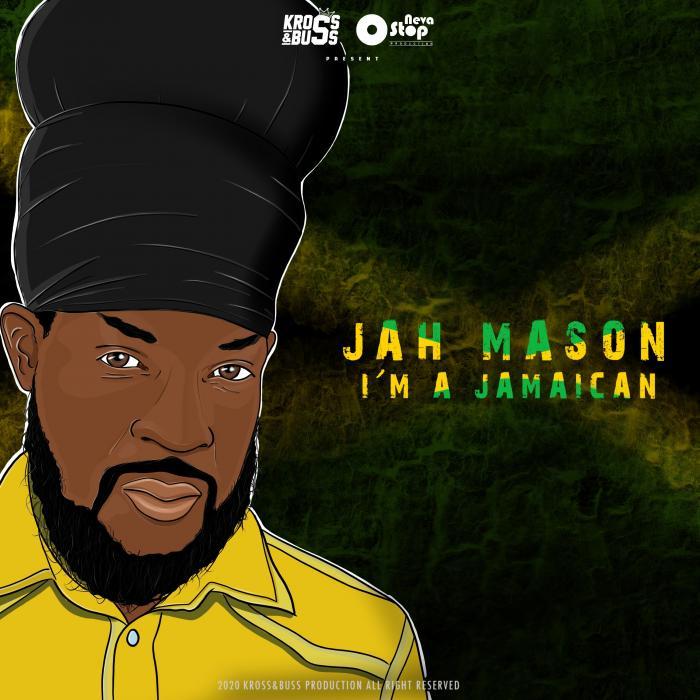Jah Mason 'I'm A Jamaican'