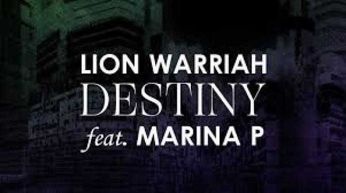 Lion Warriah : 'Destiny' feat. Marina P
