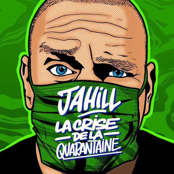 Jahill 'La crise de la quarantaine'