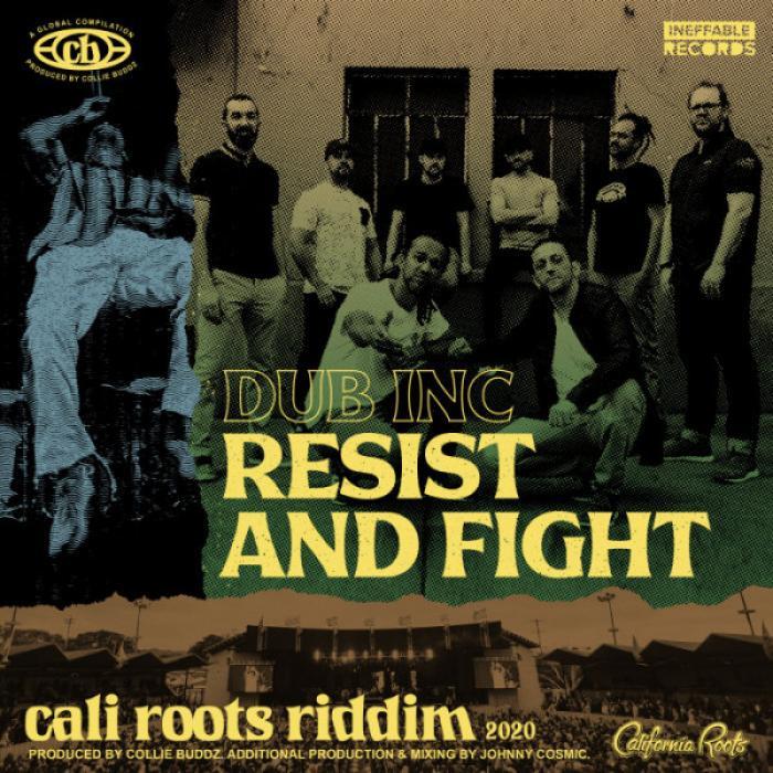 Dub Inc sur le Cali Roots Riddim 2020