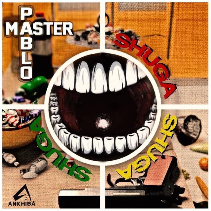 Pablo Master 'Shuga Shuga Shuga'
