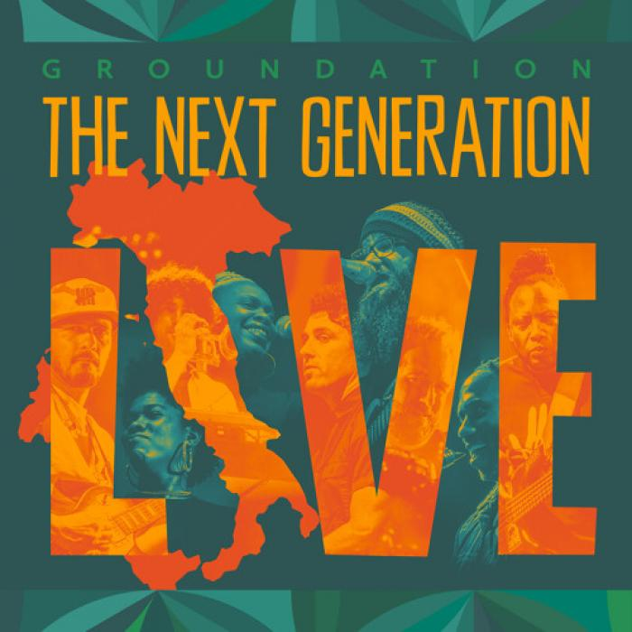 Groundation - The Next Generation LIVE