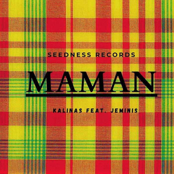 Maman, un titre de Kalinas feat. Jeminis