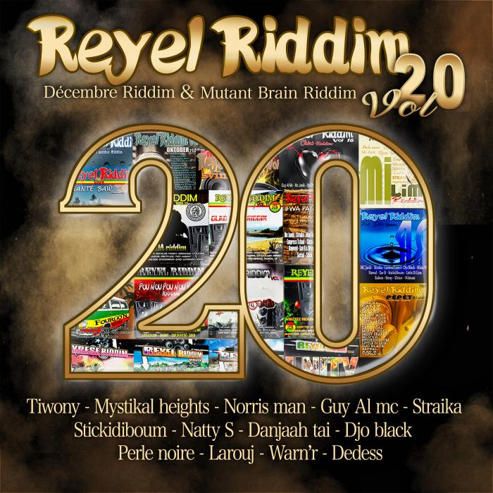 Reyel Riddim Volume 20 !! Vous le croyez ?