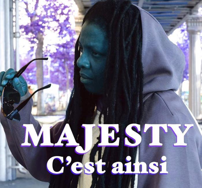 Majesty 'C'est ainsi' le clip
