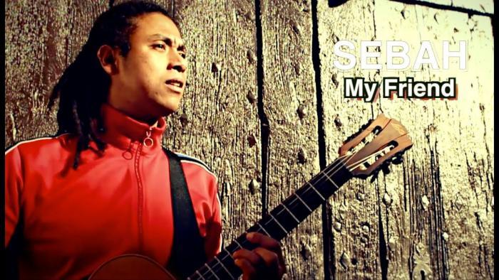 Sebah 'My Friend'
