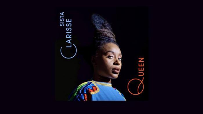 Sista Clarisse : nouveau single 'Queen'