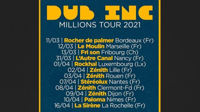 Dub Inc : Millions Tour 2021, plus de dates