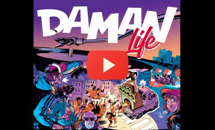 Daman : nouveau single 'Life'