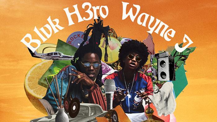 Blvk H3ro x Wayne J : la nouvelle génération s'exprime