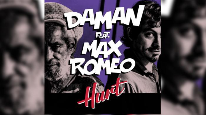Daman 'Hurt' featuring Max Romeo