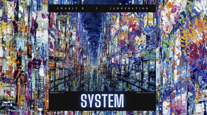 Charly B feat. Jahneration - System
