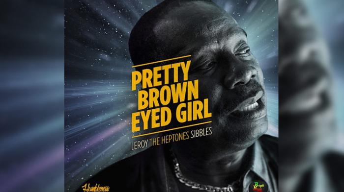Leroy Sibbles - Pretty Brown Eyed Girl