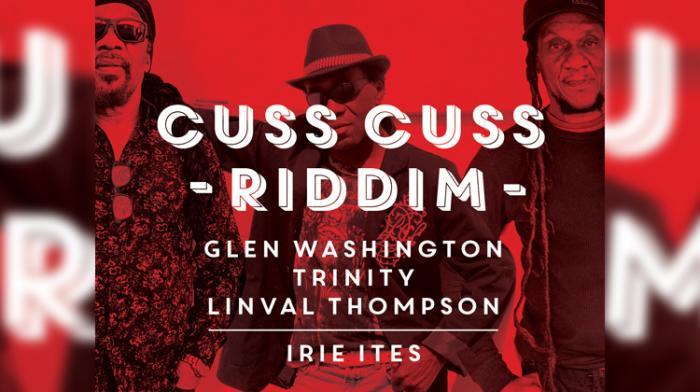 Irie Ites réédite le Cuss Cuss Riddim