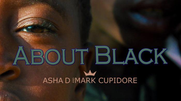 Asha D x Mark Cupidore - About Black