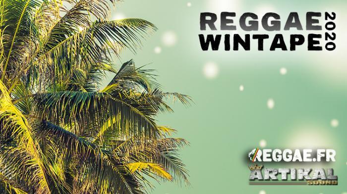 Reggae.fr vous offre la Reggae Wintape 2020