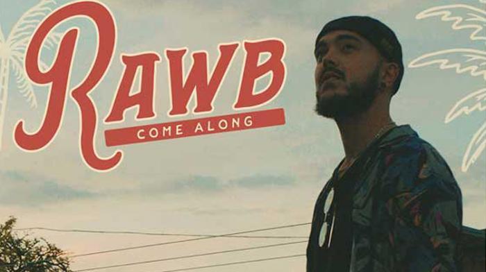 Focus : Rawb et son titre Come Along