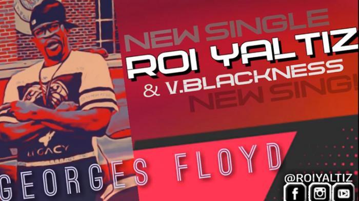 Roi Yaltiz : un tune en hommage à Georges Floyd