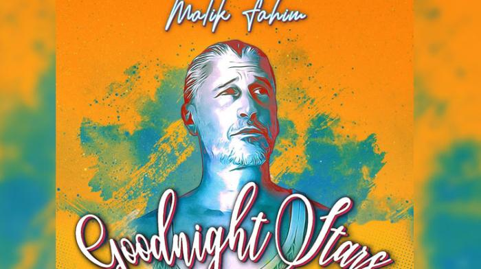 Malik Fahim - Good Night Stars