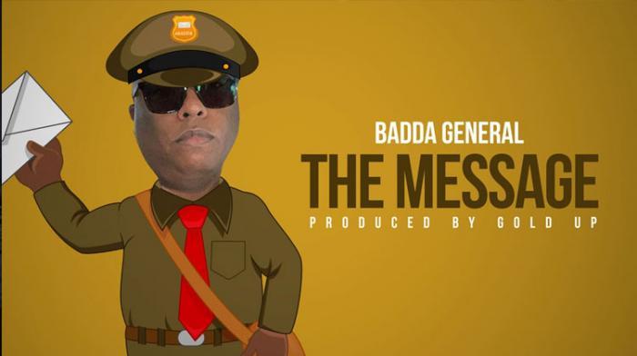 Badda General a un message pour toi