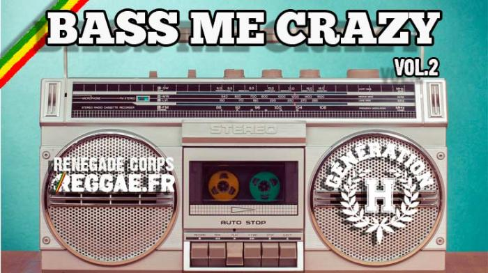 Mixtape : Bass Me Crazy Volume 2