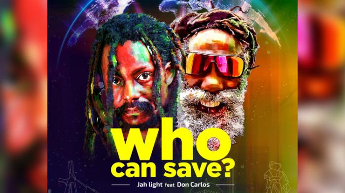 Jah Light et Don Carlos 'Who Can Save'