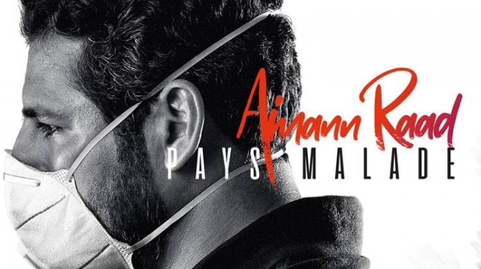 Aimann Raad - Pays Malade