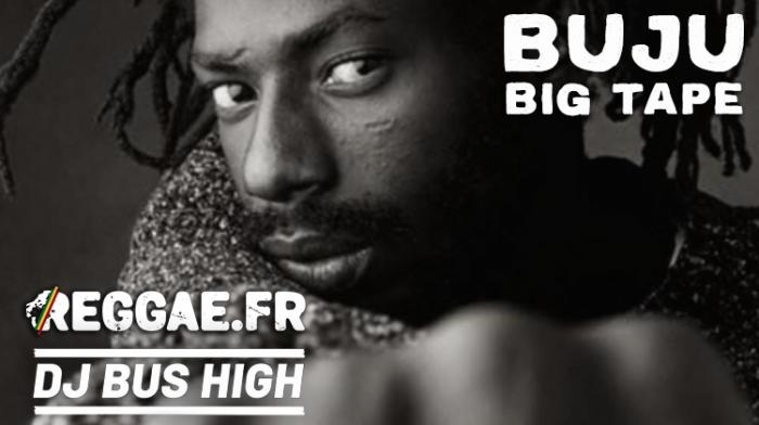 Buju Big Tape mixée par DJ Bus High