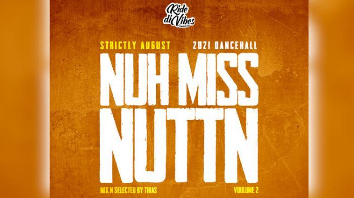 Nuh Miss Nuttn Vol.2 par Ride Di Vibes