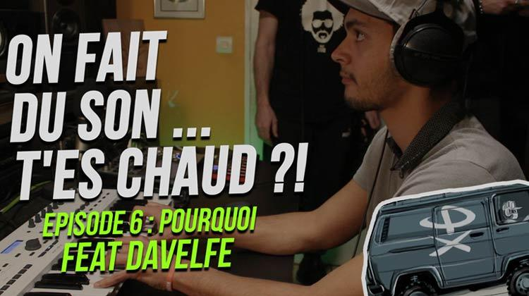 On fait du son ... T'es chaud ?! #6